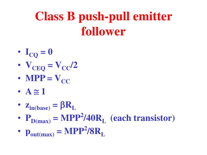 Class B push-pull emitter follower