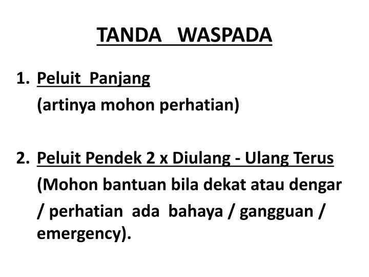 TANDA   WASPADA