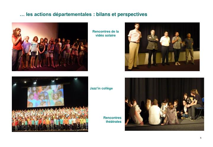 Rencontres et perspectives
