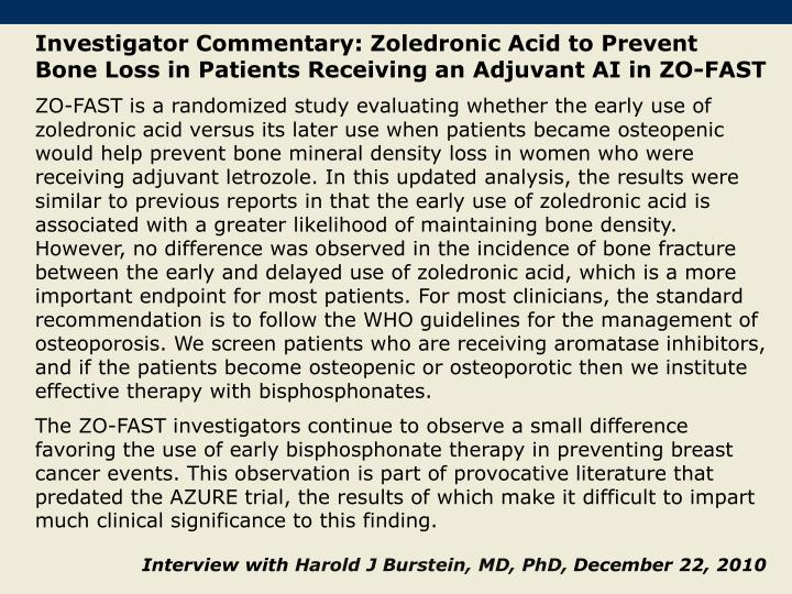 Investigator Commentary: Zoledronic Acid to Prevent Bone Loss in Patients Receiving an Adjuvant AI in ZO-FAST