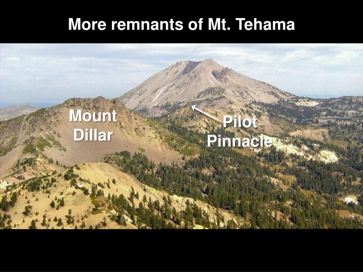 More remnants of Mt. Tehama