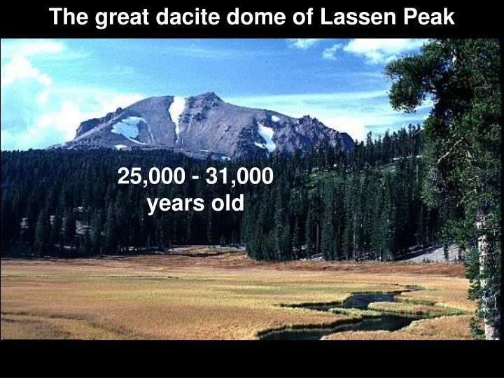 The great dacite dome of Lassen Peak