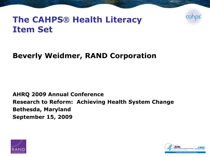 The cahps health literacy item set