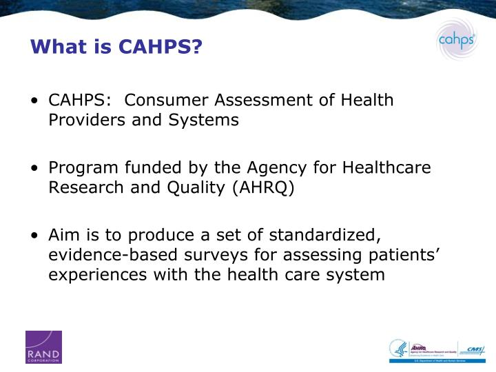 What is CAHPS?