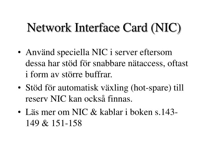 Network Interface Card (NIC)