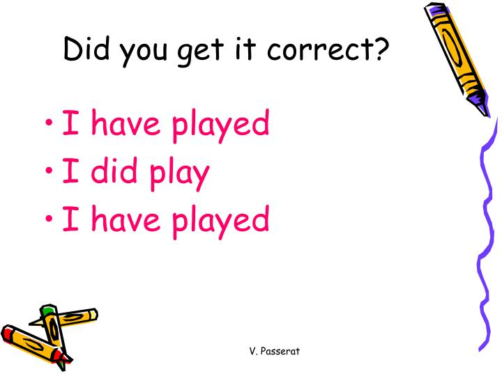 Did you get it correct?