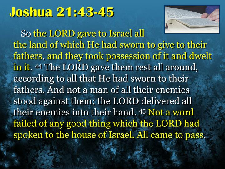 Joshua 21:43-45