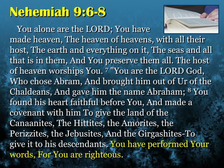 Nehemiah 9:6-8