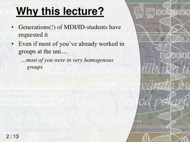 Why this lecture?