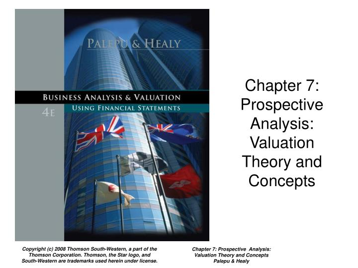 Chapter 7 prospective analysis valuation theory and concepts
