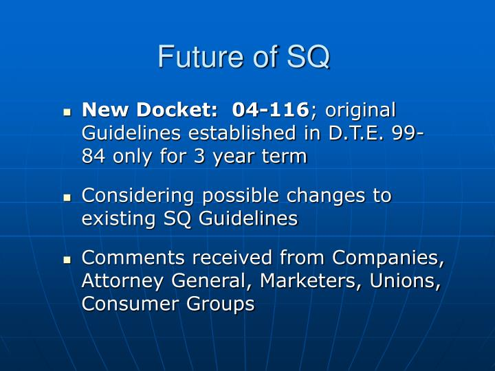 Future of SQ