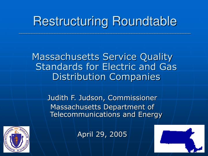 Restructuring Roundtable