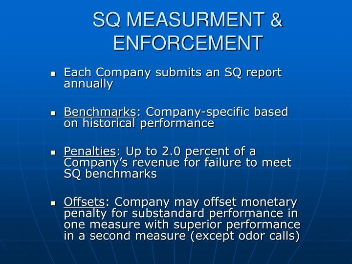 SQ MEASURMENT & ENFORCEMENT