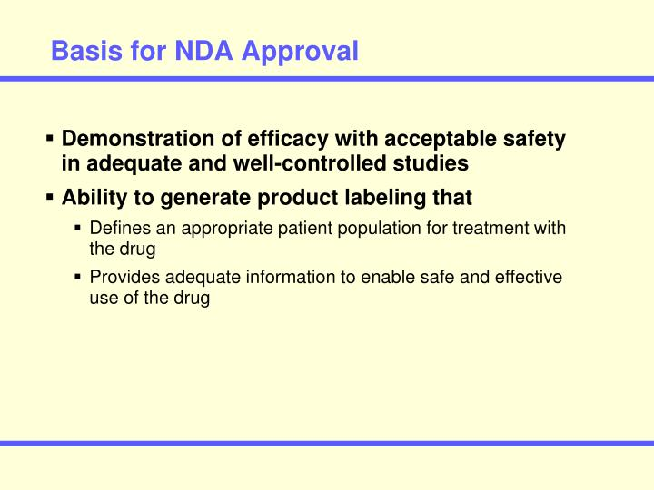 Basis for NDA Approval