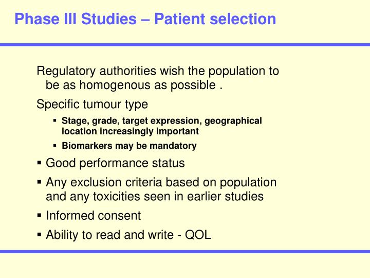Phase III Studies – Patient selection