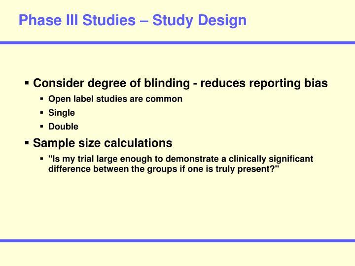 Phase III Studies – Study Design