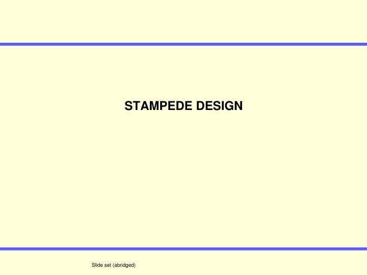 STAMPEDE DESIGN