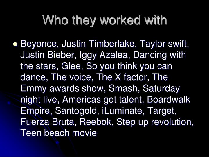 Who they worked with