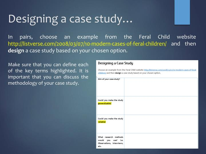 Designing a case study…