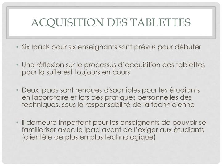 Acquisition des tablettes