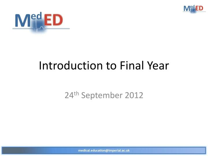 Introduction to final year