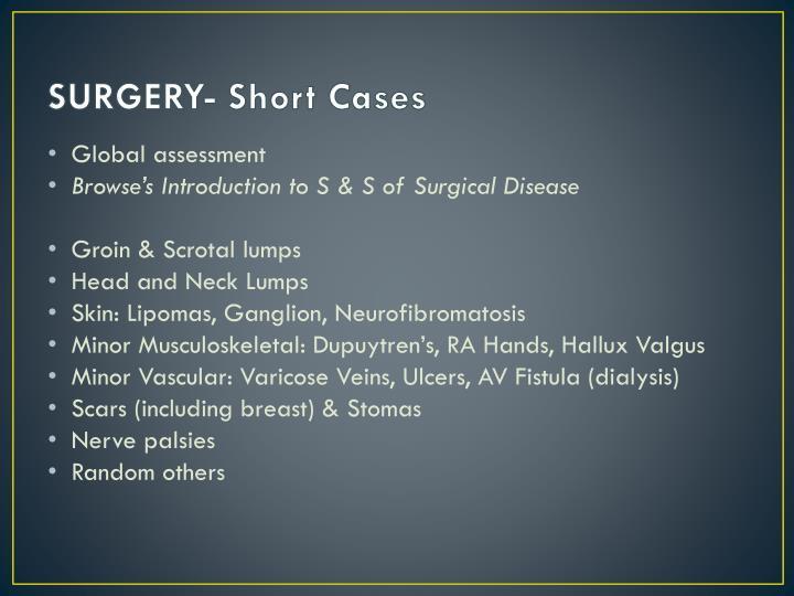 SURGERY- Short Cases