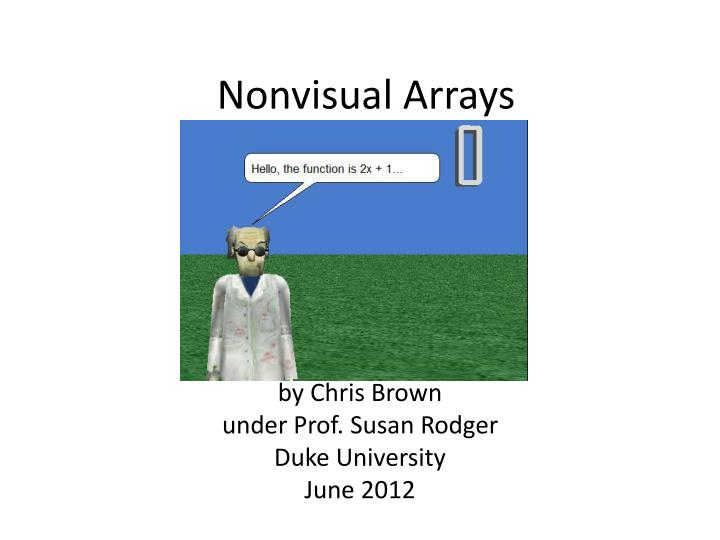 Nonvisual arrays