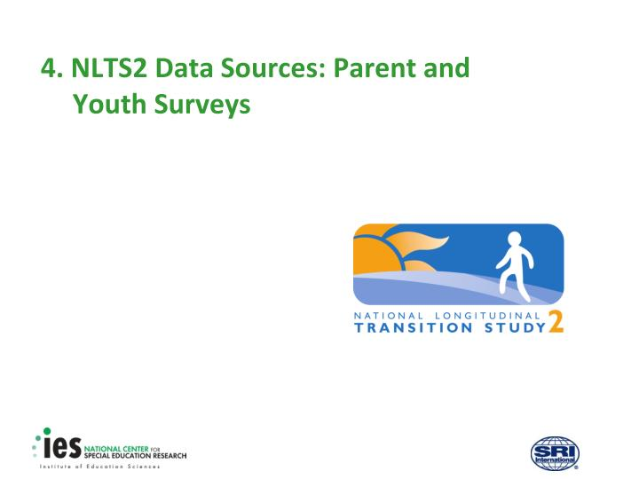 4 nlts2 data sources parent and youth surveys