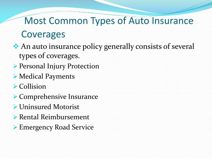 Most common types of auto insurance coverages