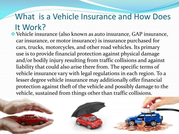 What is a vehicle insurance and how does it work