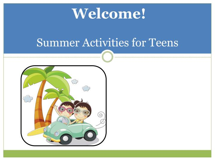 Fun Summer Activities for Teenagers - LiveAbout