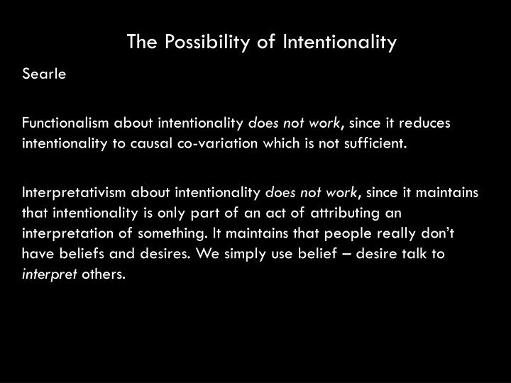 The Possibility of Intentionality