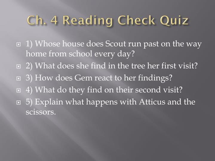 Ch. 4 Reading Check Quiz