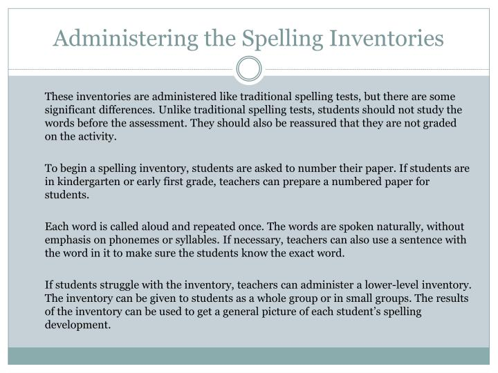 Administering the Spelling Inventories