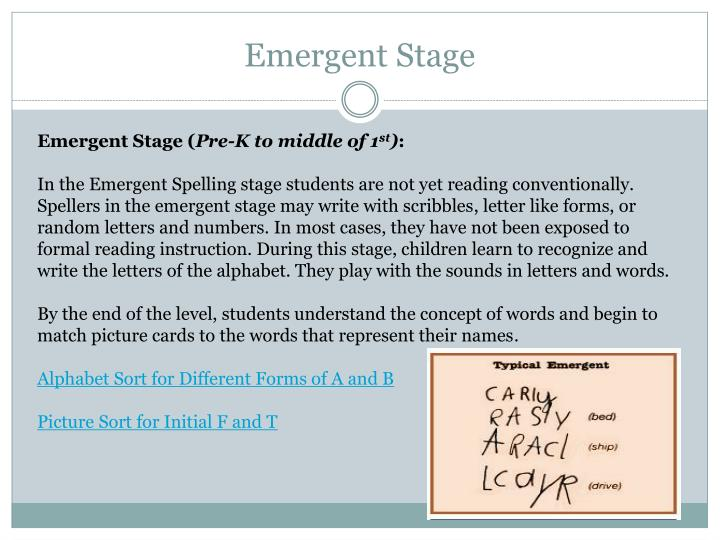 Emergent Stage