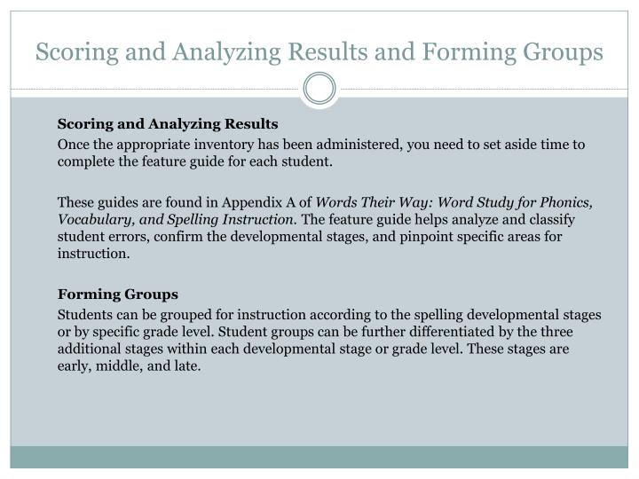 Scoring and Analyzing Results and Forming Groups