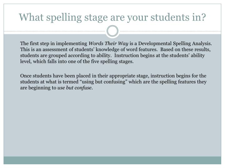 What spelling stage are your students in?
