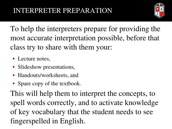 INTERPRETER PREPARATION
