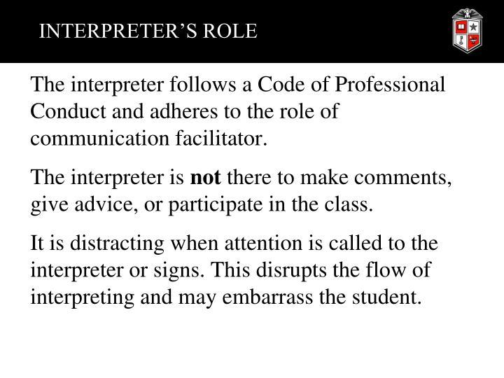 INTERPRETER'S ROLE