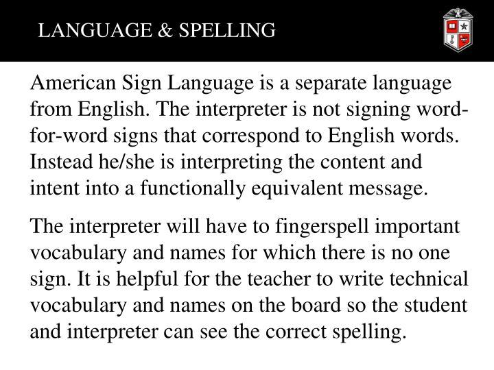 LANGUAGE & SPELLING