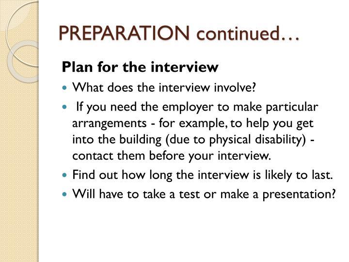 PREPARATION continued…
