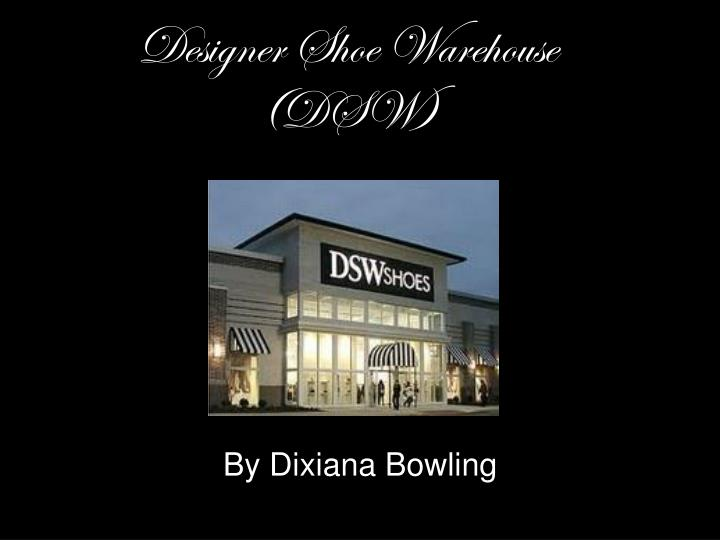 Designer shoe warehouse dsw