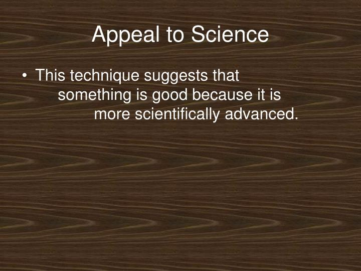 Appeal to Science