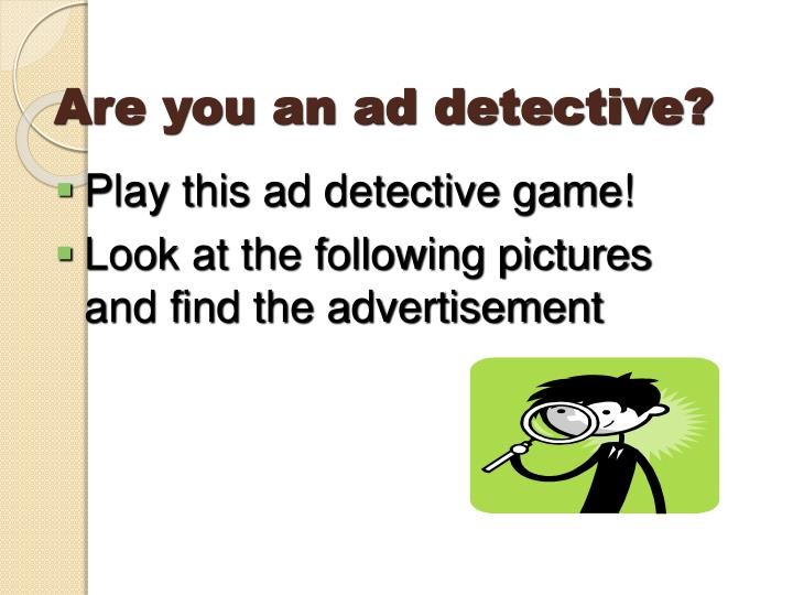 Are you an ad detective?