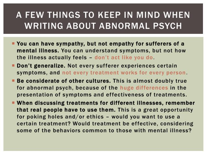 A few things to keep in mind when writing about abnormal psych