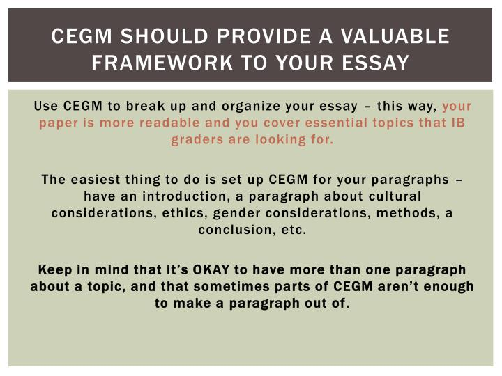 CEGM should provide a valuable framework to your essay
