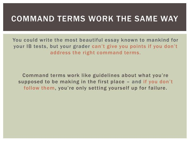 Command terms work the same way