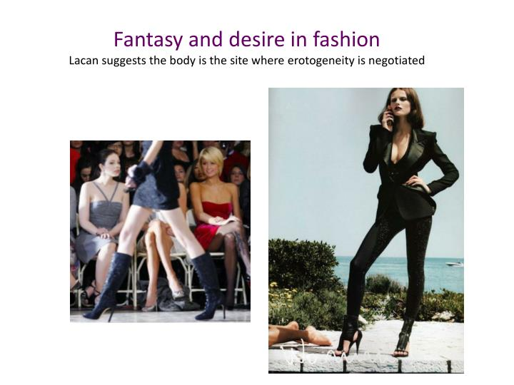 Fantasy and desire in fashion