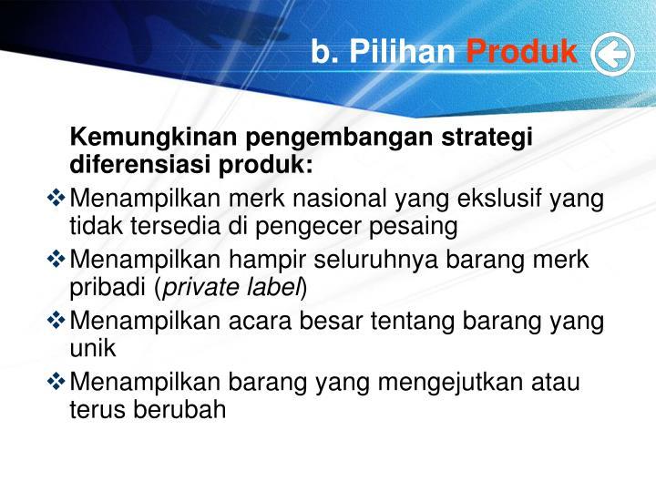 b. Pilihan