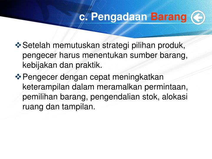 c. Pengadaan